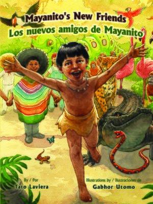 cover image of Mayanito's New Friends (Los amigos nuevos de Mayanito)