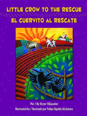 cover image of Little Crow to the Rescue / El Cuervito al Rescate