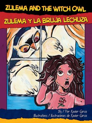 cover image of Zulema and the Witch Owl / Zulema y la Bruja Lechuza