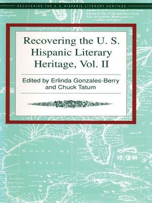 cover image of Recovering the U. S. Hispanic Literary Heritage, Volume II
