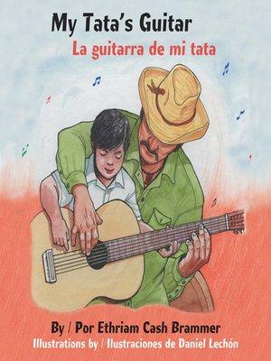 cover image of My Tata's Guitar (La guitarra de mi tata)