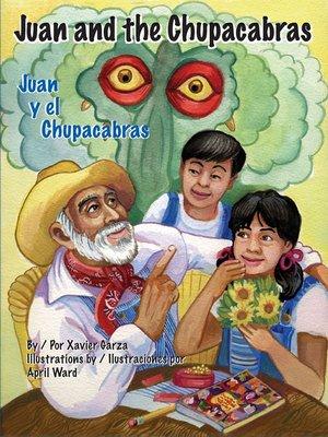 cover image of Juan and the Chupacabras / Juan y el Chupacabras