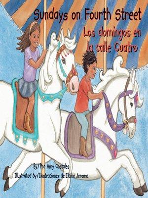 cover image of Sundays on Fourth Street / Los Domingos en la Calle Cuatro