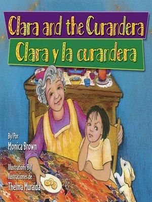 cover image of Clara and the Curandera (Clara y la curandera)