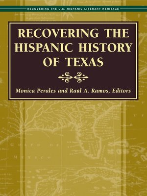 cover image of Recovering the Hispanic History of Texas