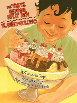 cover image of The Triple Banana Split Boy (El niño goloso)