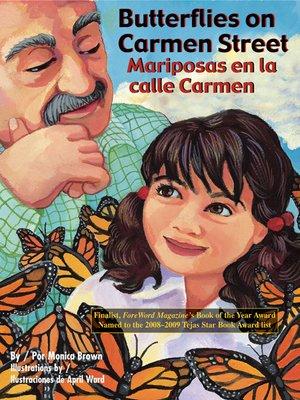 cover image of Butterflies on Carmen Street (Mariposas en la calle Carmen)