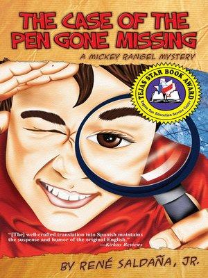 cover image of The Case of the Pen Gone Missing / El Caso de la Pluma Perdida
