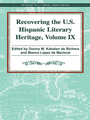 cover image of Recovering the U. S. Hispanic Literary Heritage, Volume IX