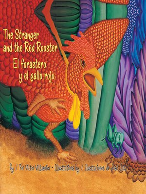 cover image of The Stranger and the Red Rooster (El forastero y el gallo rojo)