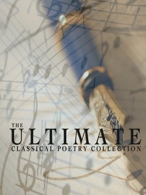 cover image of The Ultimate Classical Poetry Collection