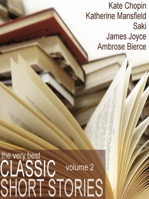 cover image of The Very Best Classic Short Stories - Volume 2