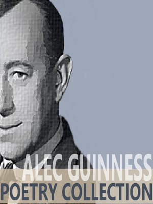 cover image of The Alec Guinness Poetry Collection