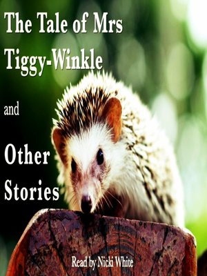 cover image of The Tale of Mrs Tiggy-Winkle and Other Stories