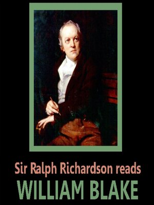 cover image of Sir Ralph Richardson Reads William Blake