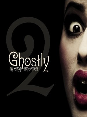 cover image of Ghostly Short Stories, Volume 2