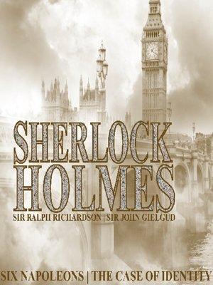 cover image of Sherlock Holmes: Six Napoleons, A Case of Identity