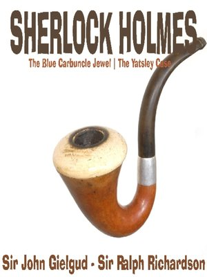 cover image of Sherlock Holmes: The Yatsley Case, The Blue Carbuncle Jewel