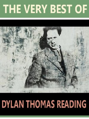 cover image of The Very Best of Dylan Thomas Reading