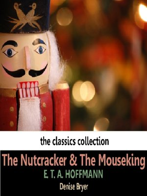 cover image of The Nutcracker and the Mouseking