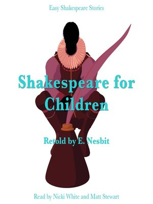 cover image of Shakespeare for Children Retold by E. Nesbit