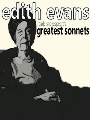 cover image of Dame Edith Evans Reads Shakespeare's Greatest Sonnets