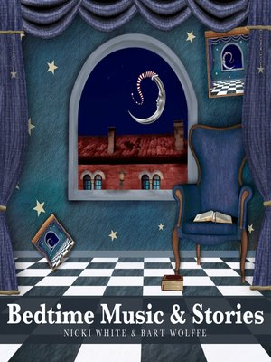 cover image of Bedtime Music and Stories