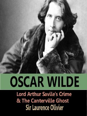 cover image of Lord Arthur Savile's Crime and The Canterville Ghost