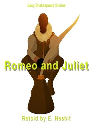 cover image of Romeo & Juliet Retold by E. Nesbit