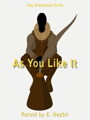cover image of As You Like It Retold by E. Nesbit
