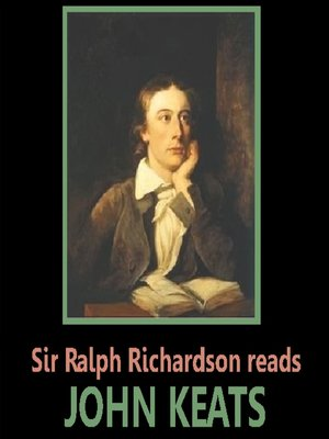 cover image of Sir Ralph Richardson Reads Keats