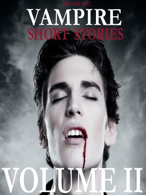 cover image of The Very Best Vampire Short Stories, Volume 2