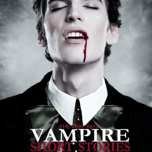 cover image of The Very Best Vampire Short Stories, Volume 1