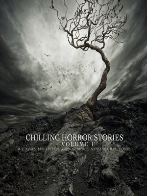 cover image of Chilling Horror Stories - Volume 1