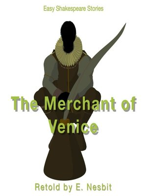cover image of The Merchant of Venice Retold by E. Nesbit