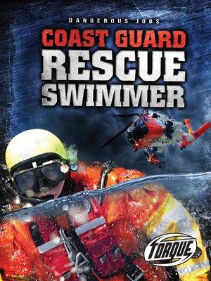 cover image of Coast Guard Rescue Swimmer