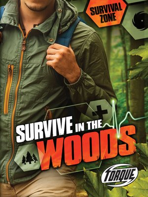 cover image of Survive in the Woods