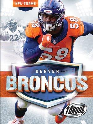 cover image of The Denver Broncos Story