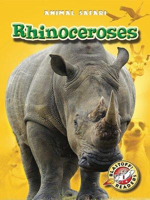cover image of Rhinoceroses
