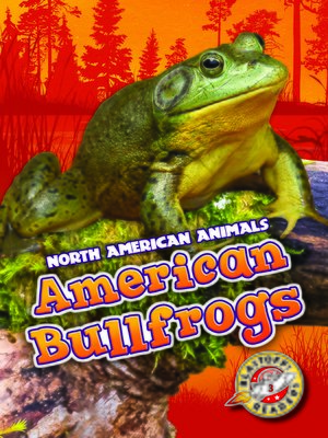 cover image of American Bullfrogs