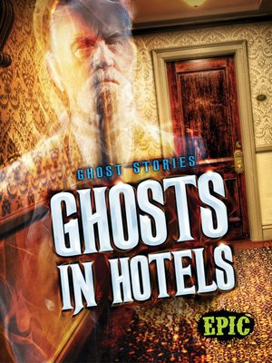 cover image of Ghosts in Hotels