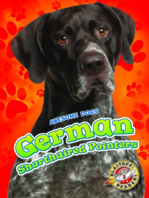 cover image of German Shorthaired Pointers