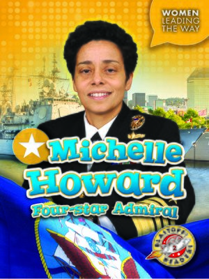 cover image of Michelle Howard: Four-star Admiral