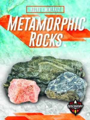 cover image of Metamorphic Rocks