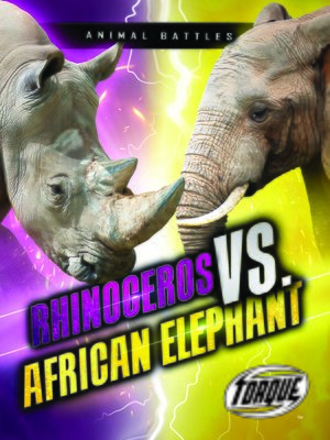 cover image of Rhinoceros vs. African Elephant