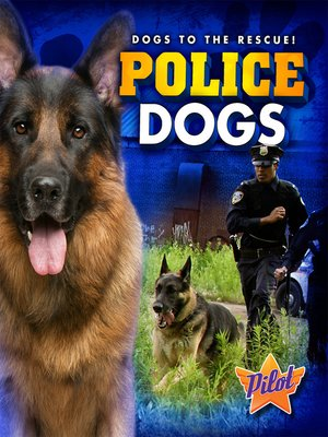 cover image of Police Dogs