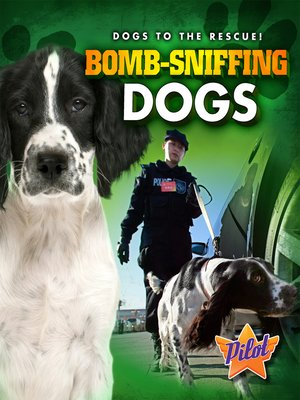 cover image of Bomb-Sniffing Dogs