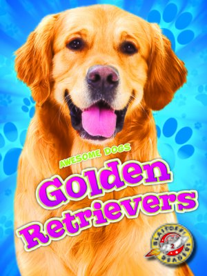 cover image of Golden Retrievers