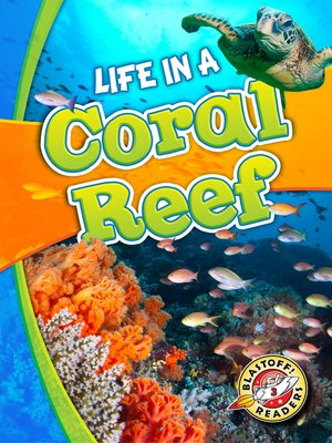 cover image of Life in a Coral Reef