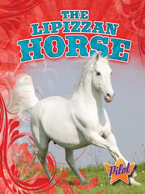 cover image of The Lipizzan Horse